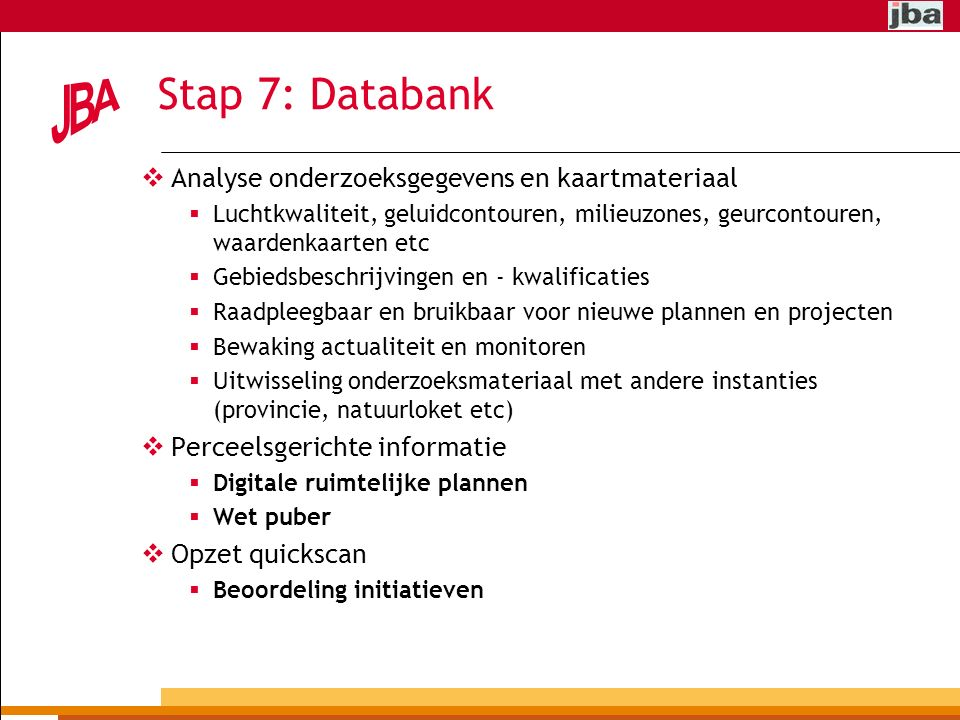 Stap 7: Databank Analyse onderzoeksgegevens en kaartmateriaal