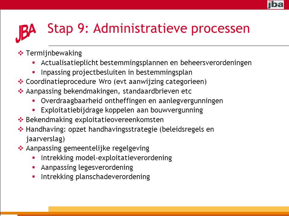 Stap 9: Administratieve processen