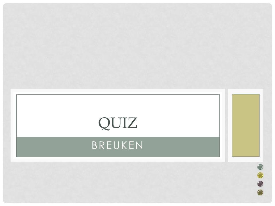 Quiz Breuken