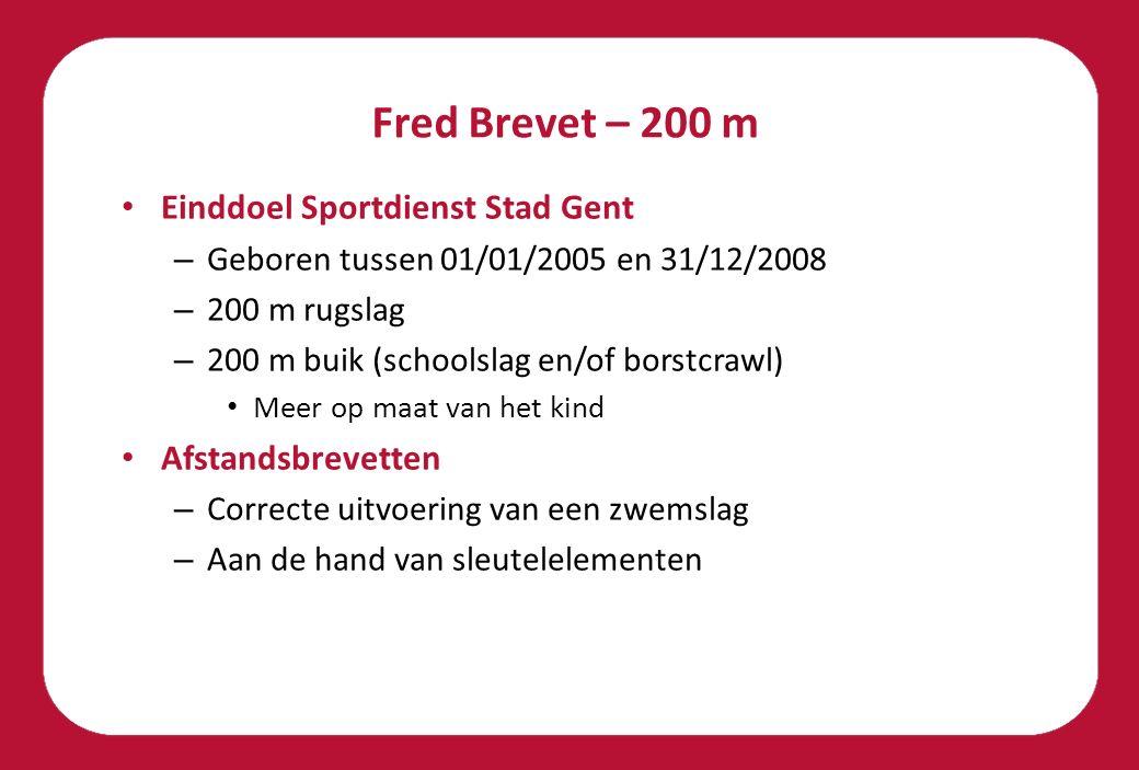 Fred Brevet – 200 m Einddoel Sportdienst Stad Gent Afstandsbrevetten