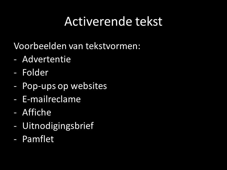 Activerende tekst Voorbeelden van tekstvormen: Advertentie Folder