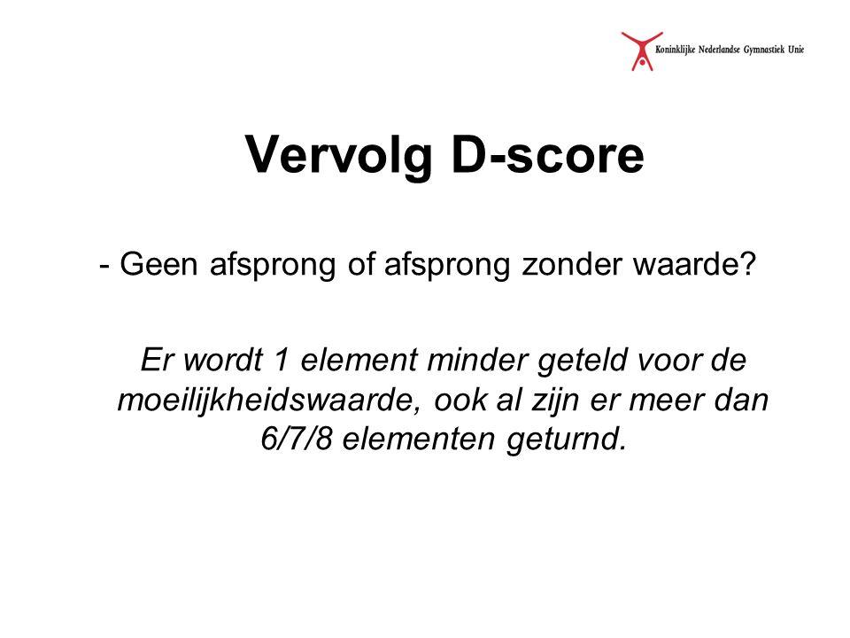 Vervolg D-score - Geen afsprong of afsprong zonder waarde