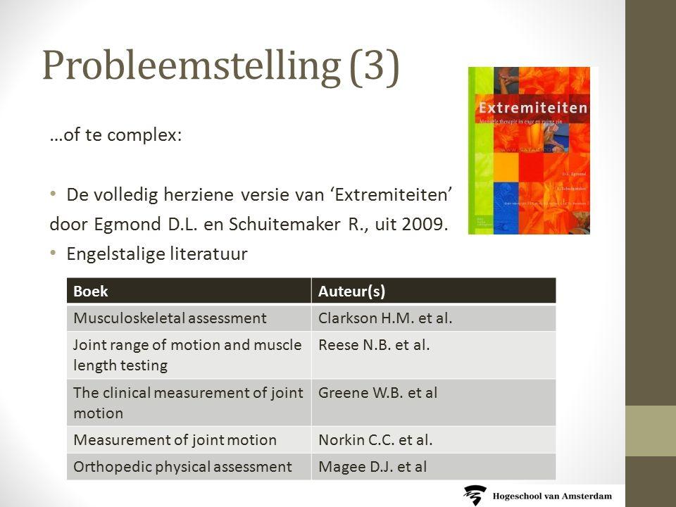 Probleemstelling (3) …of te complex: