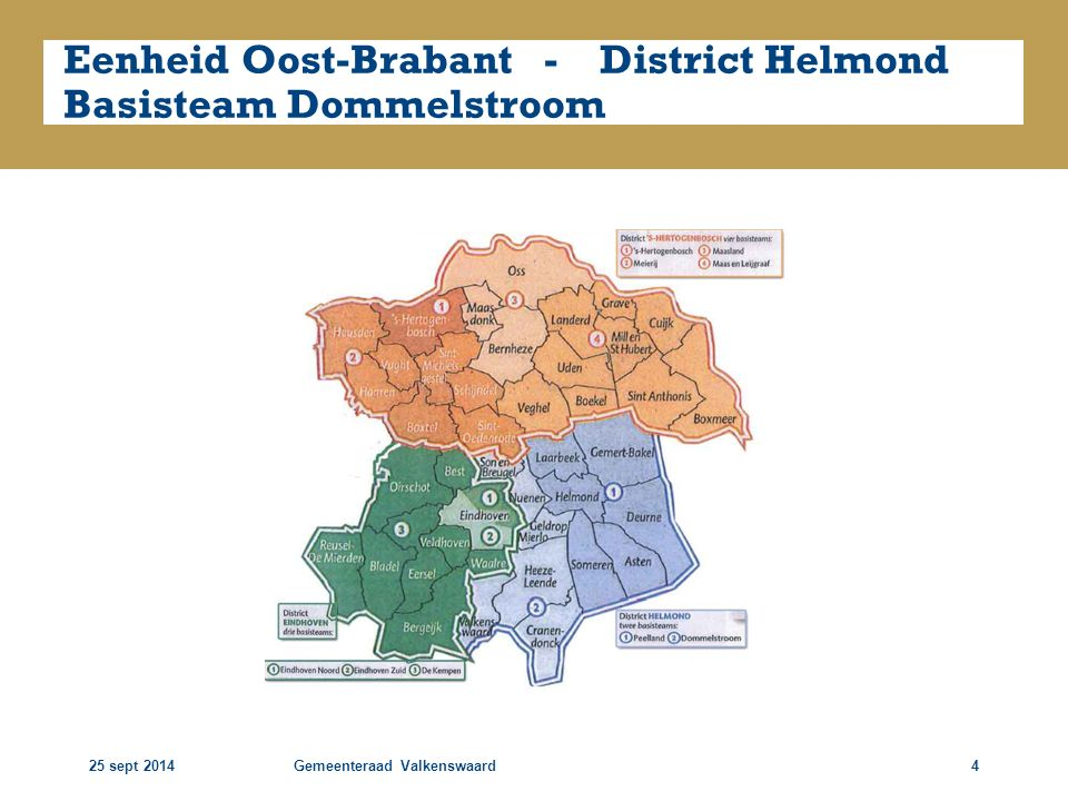 Eenheid Oost-Brabant - District Helmond Basisteam Dommelstroom
