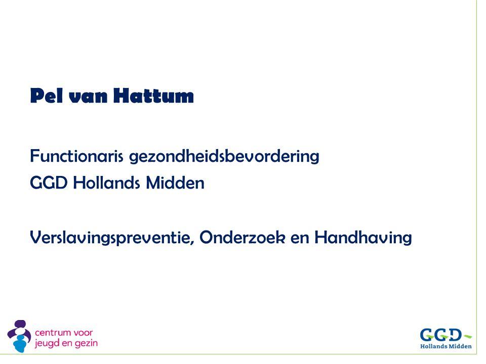 Pel van Hattum Functionaris gezondheidsbevordering GGD Hollands Midden