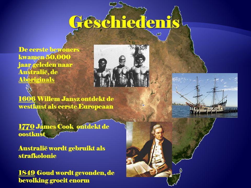 Geschiedenis De eerste bewoners kwamen 50.000 jaar geleden naar Australië, de Aboriginals.