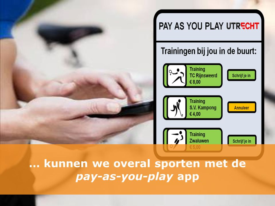… kunnen we overal sporten met de pay-as-you-play app