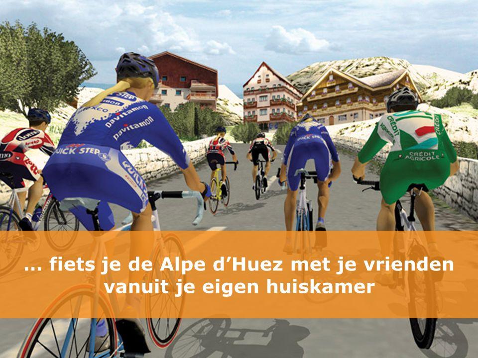 … fiets je de Alpe d'Huez met je vrienden vanuit je eigen huiskamer