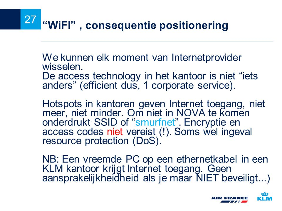 WiFI , consequentie positionering