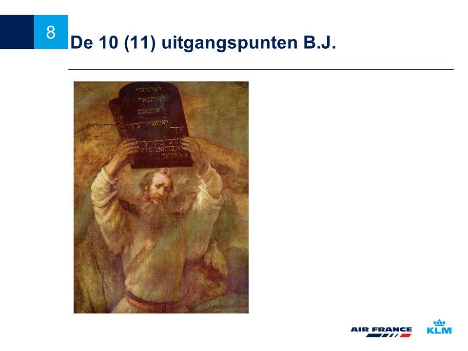 De 10 (11) uitgangspunten B.J.