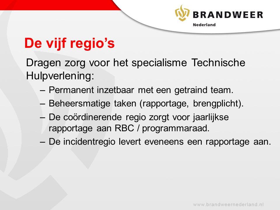 De vijf regio's Dragen zorg voor het specialisme Technische Hulpverlening: Permanent inzetbaar met een getraind team.