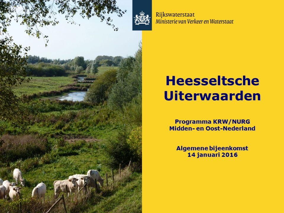 Heesseltsche Uiterwaarden Programma KRW/NURG Midden- en Oost-Nederland Algemene bijeenkomst 14 januari 2016