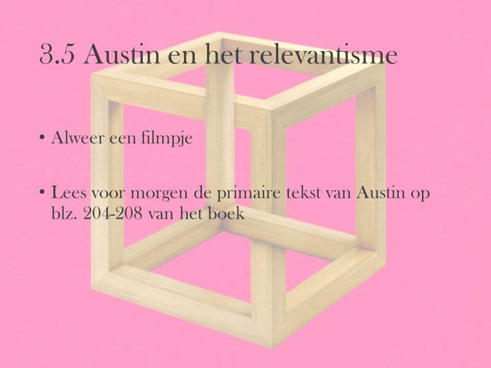3.5 Austin en het relevantisme