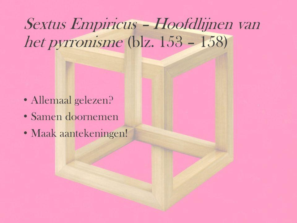 Sextus Empiricus – Hoofdlijnen van het pyrronisme (blz. 153 – 158)