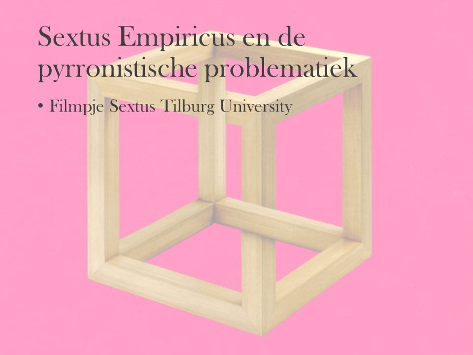 Sextus Empiricus en de pyrronistische problematiek