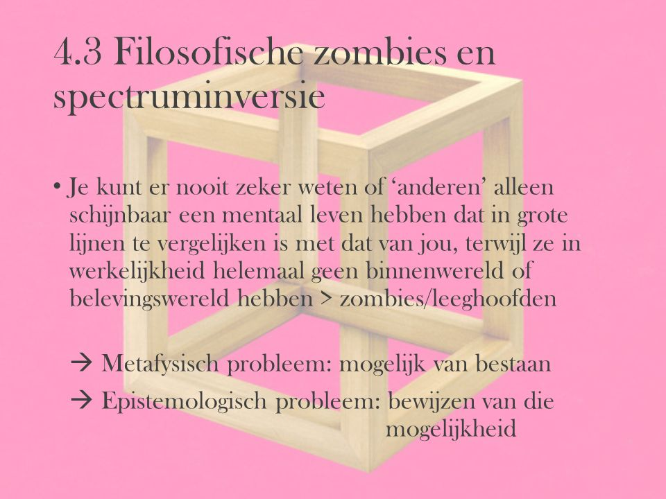 4.3 Filosofische zombies en spectruminversie