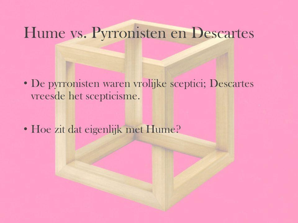 Hume vs. Pyrronisten en Descartes