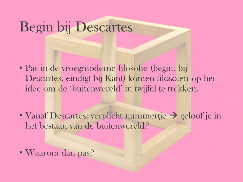 Begin bij Descartes