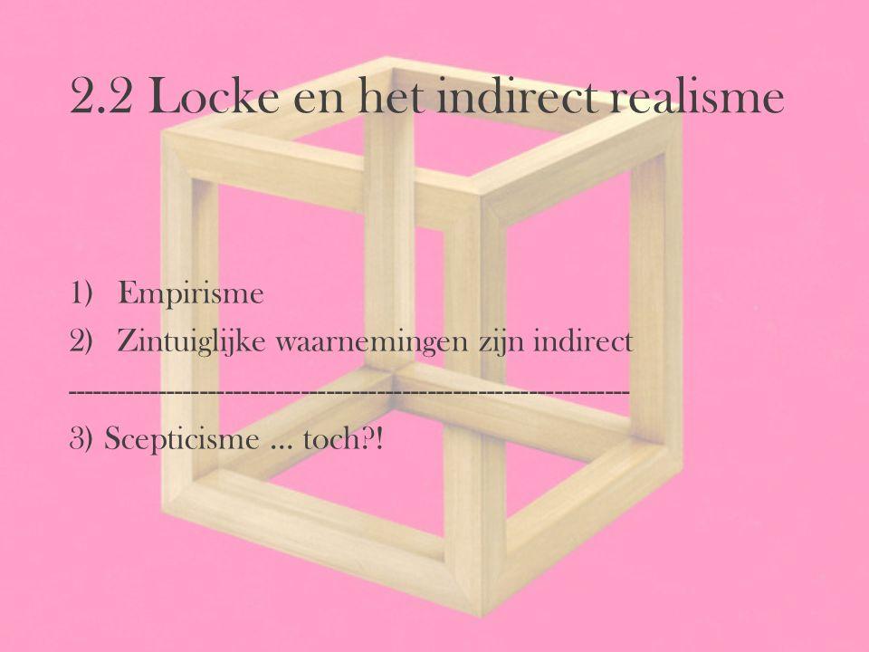 2.2 Locke en het indirect realisme