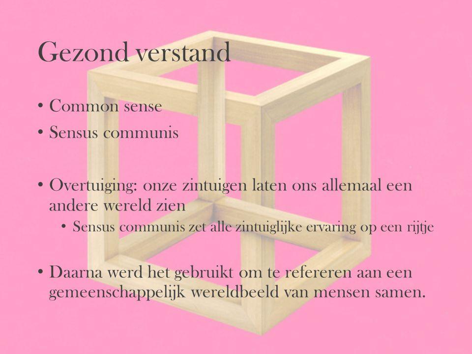 Gezond verstand Common sense Sensus communis