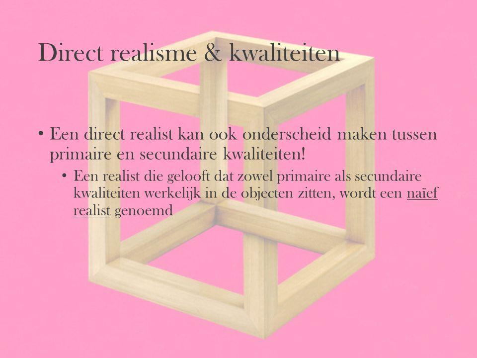 Direct realisme & kwaliteiten