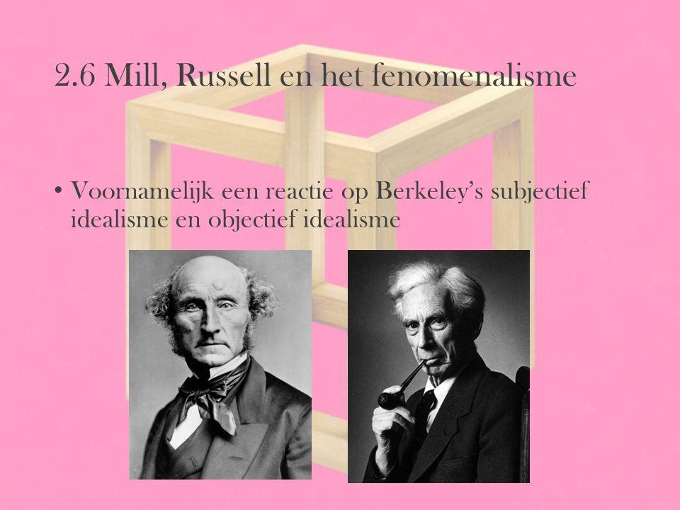 2.6 Mill, Russell en het fenomenalisme