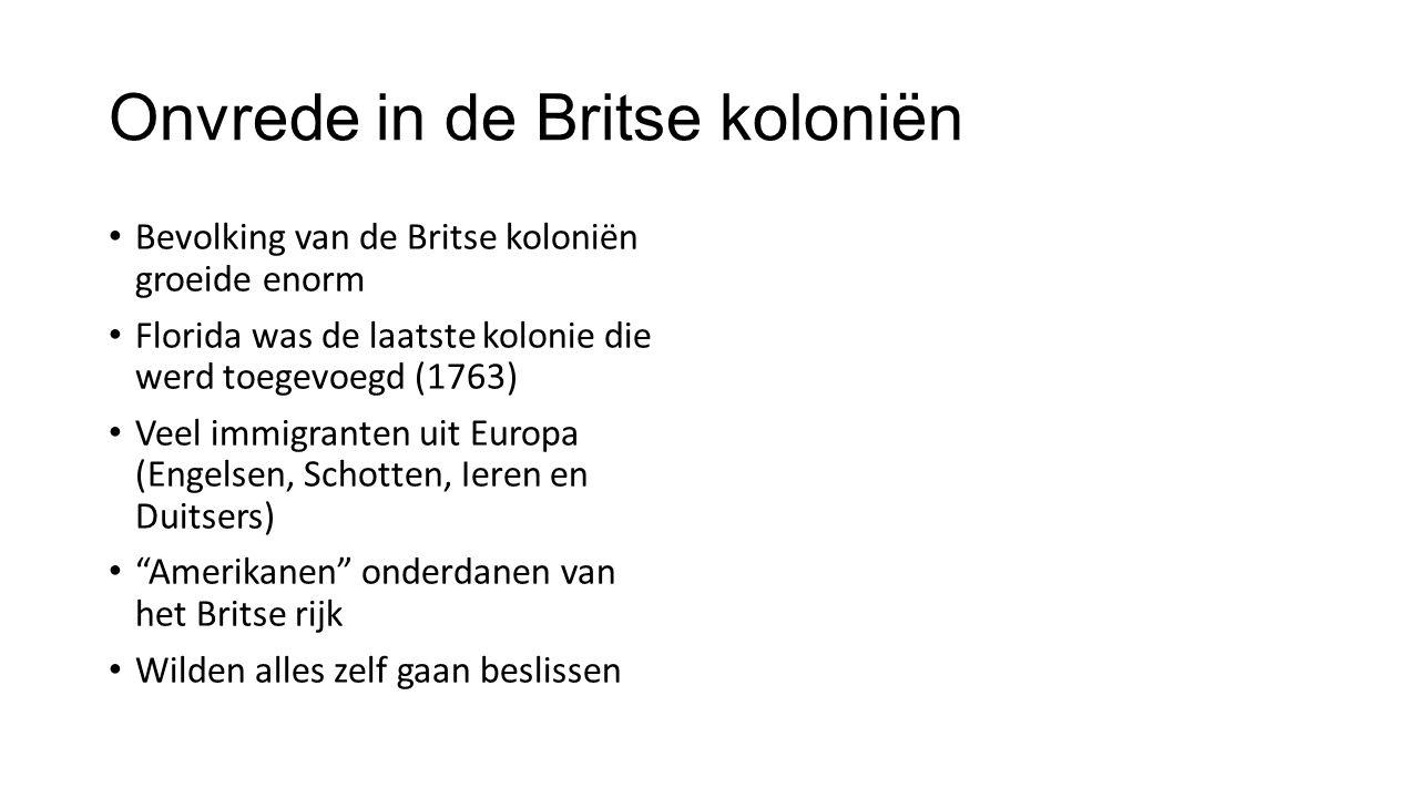 Onvrede in de Britse koloniën
