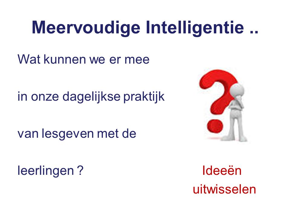Meervoudige Intelligentie ..