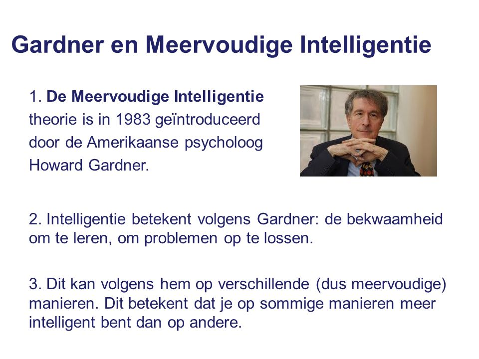 Gardner en Meervoudige Intelligentie