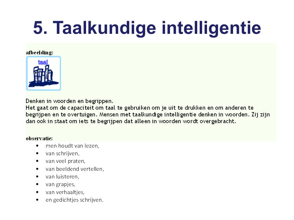 5. Taalkundige intelligentie