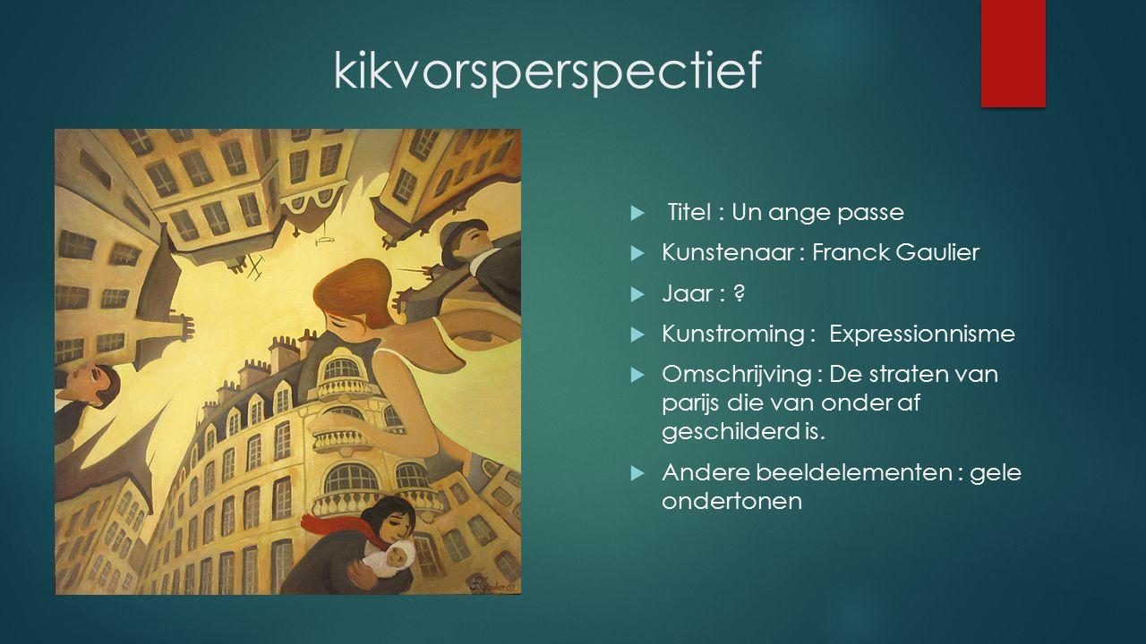 kikvorsperspectief Titel : Un ange passe Kunstenaar : Franck Gaulier