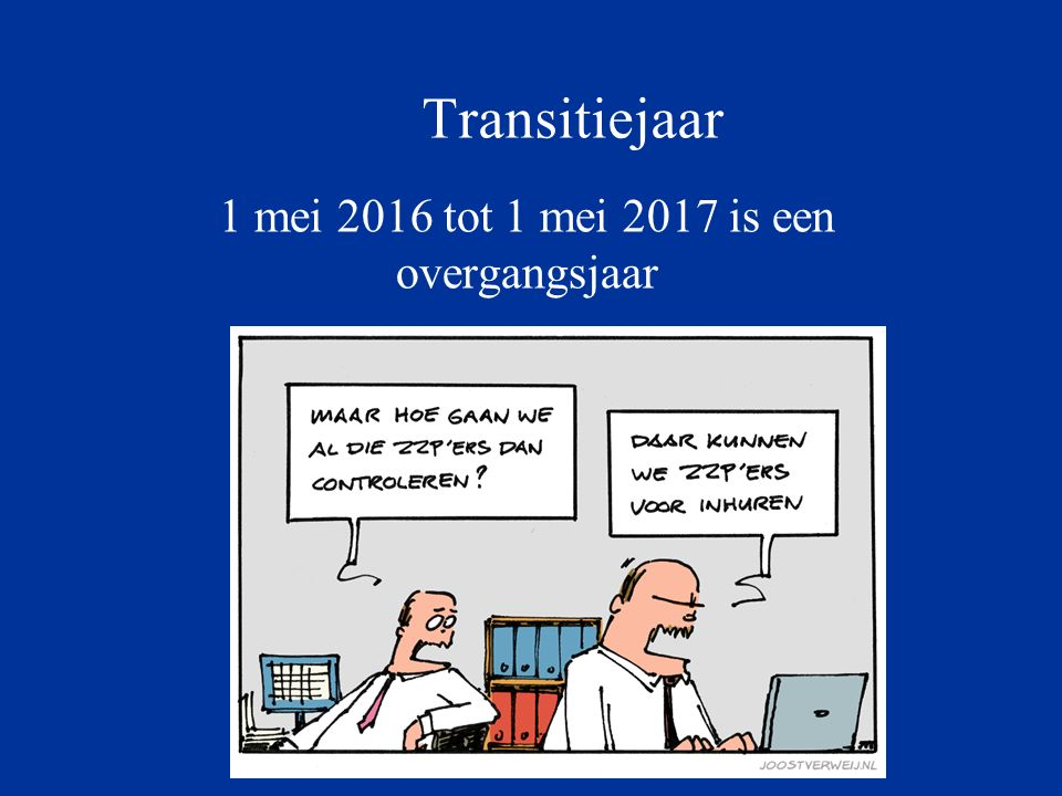 1 mei 2016 tot 1 mei 2017 is een overgangsjaar