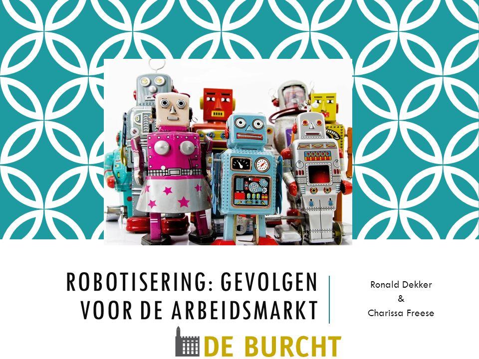 Robotisering: gevolgen voor de arbeidsmarkt