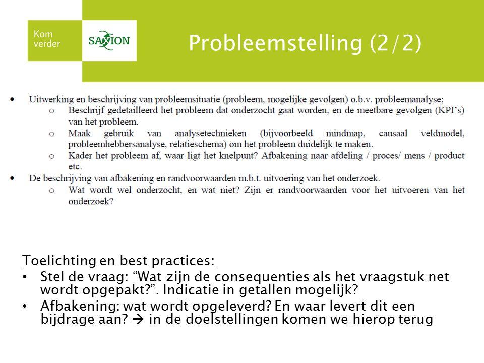 Probleemstelling (2/2) Toelichting en best practices: