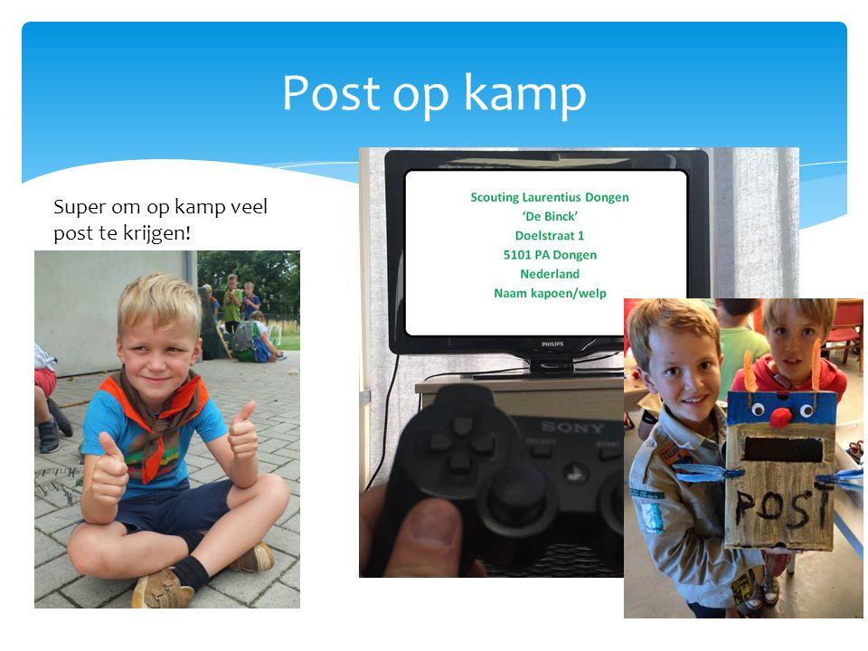 Post op kamp Super om op kamp veel post te krijgen!