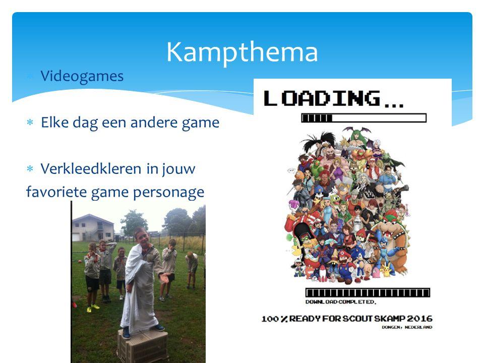 Kampthema Videogames Elke dag een andere game Verkleedkleren in jouw