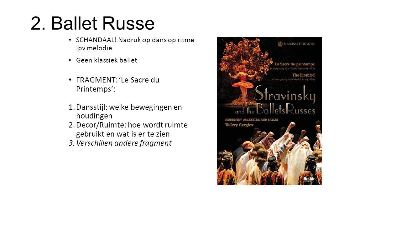 2. Ballet Russe FRAGMENT: 'Le Sacre du Printemps':