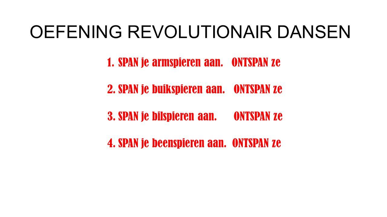 OEFENING REVOLUTIONAIR DANSEN
