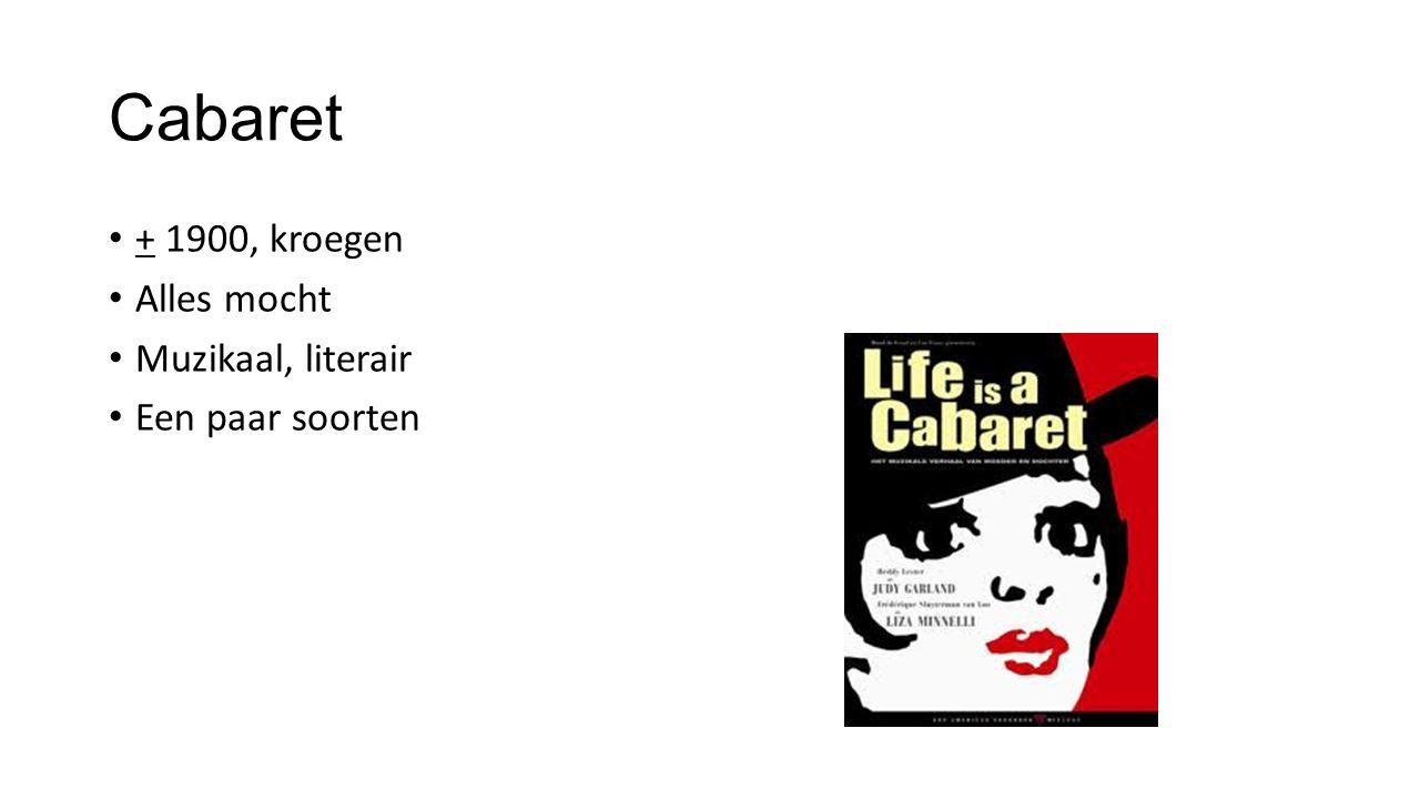Cabaret + 1900, kroegen Alles mocht Muzikaal, literair