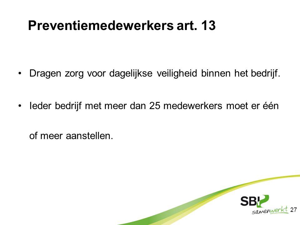 Preventiemedewerkers art. 13