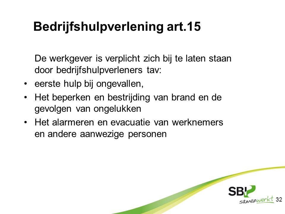 Bedrijfshulpverlening art.15