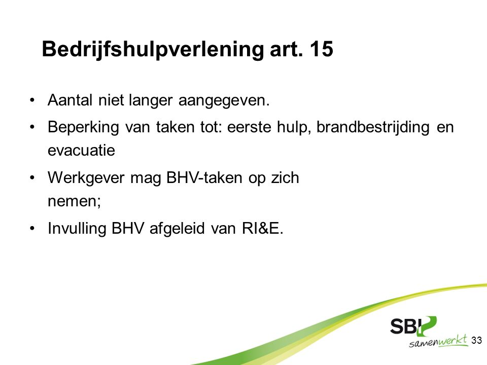 Bedrijfshulpverlening art. 15