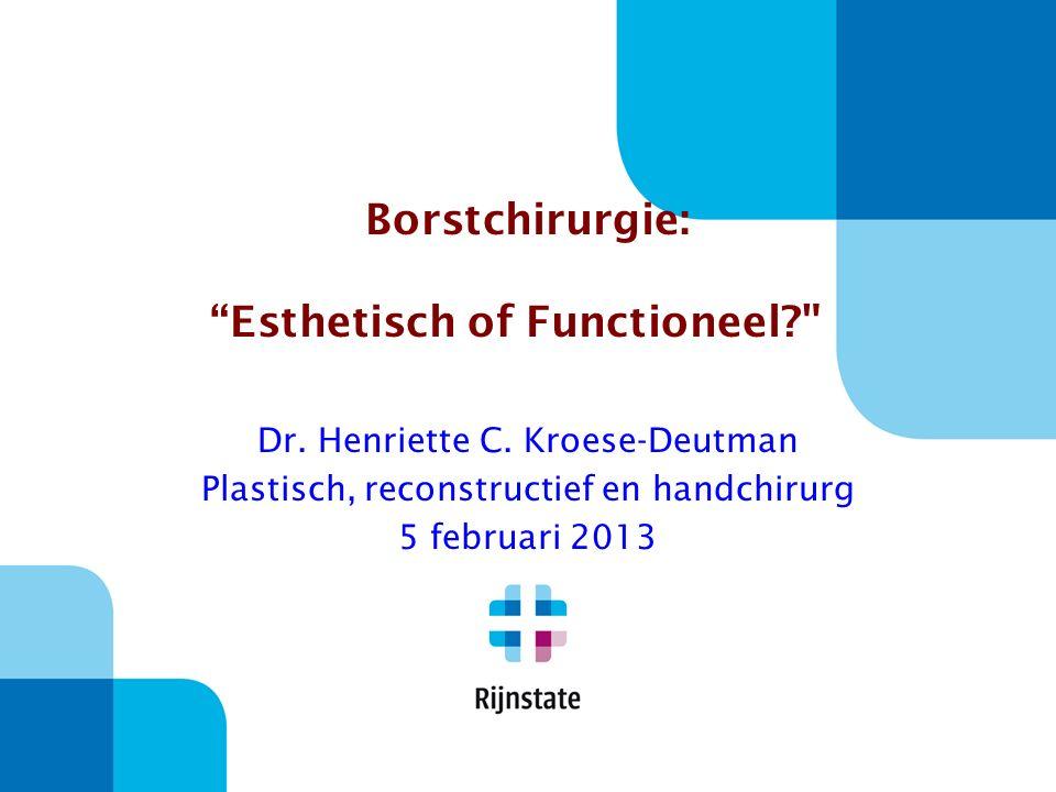 Borstchirurgie: Esthetisch of Functioneel
