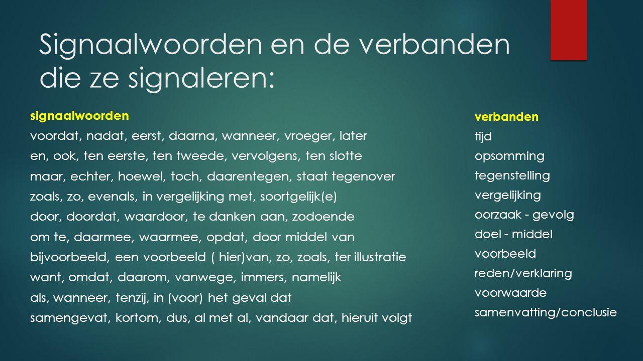 Signaalwoorden en de verbanden die ze signaleren: