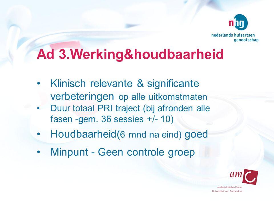 Ad 3.Werking&houdbaarheid