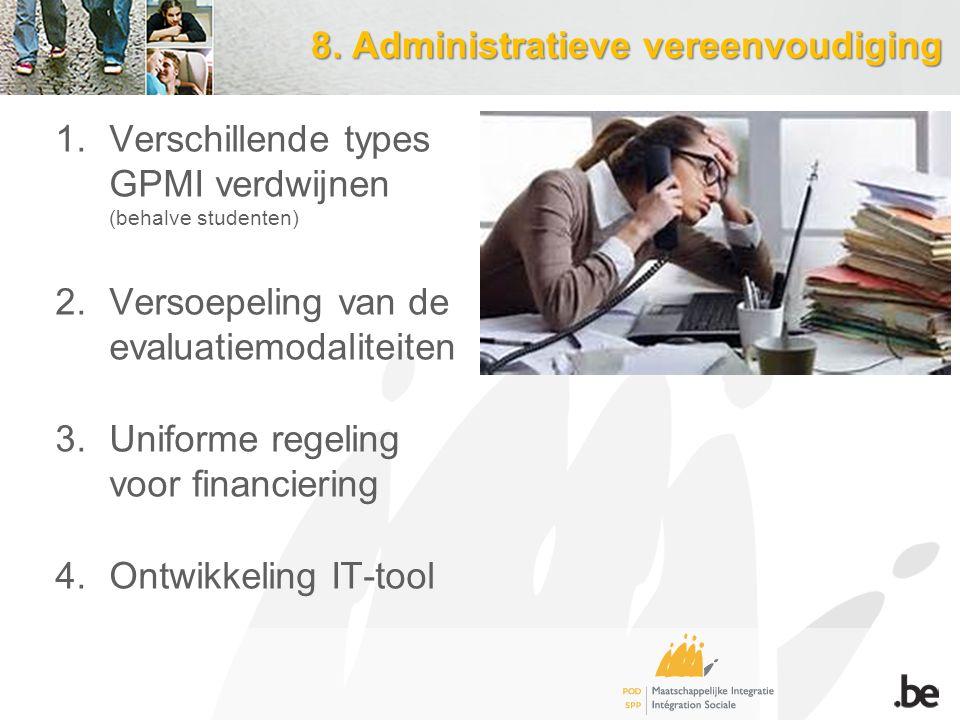 8. Administratieve vereenvoudiging