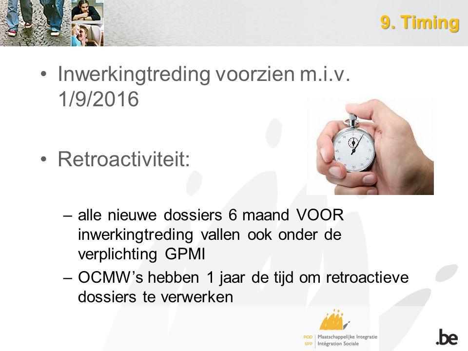 Inwerkingtreding voorzien m.i.v. 1/9/2016