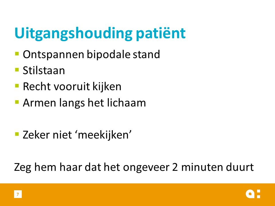 Uitgangshouding patiënt