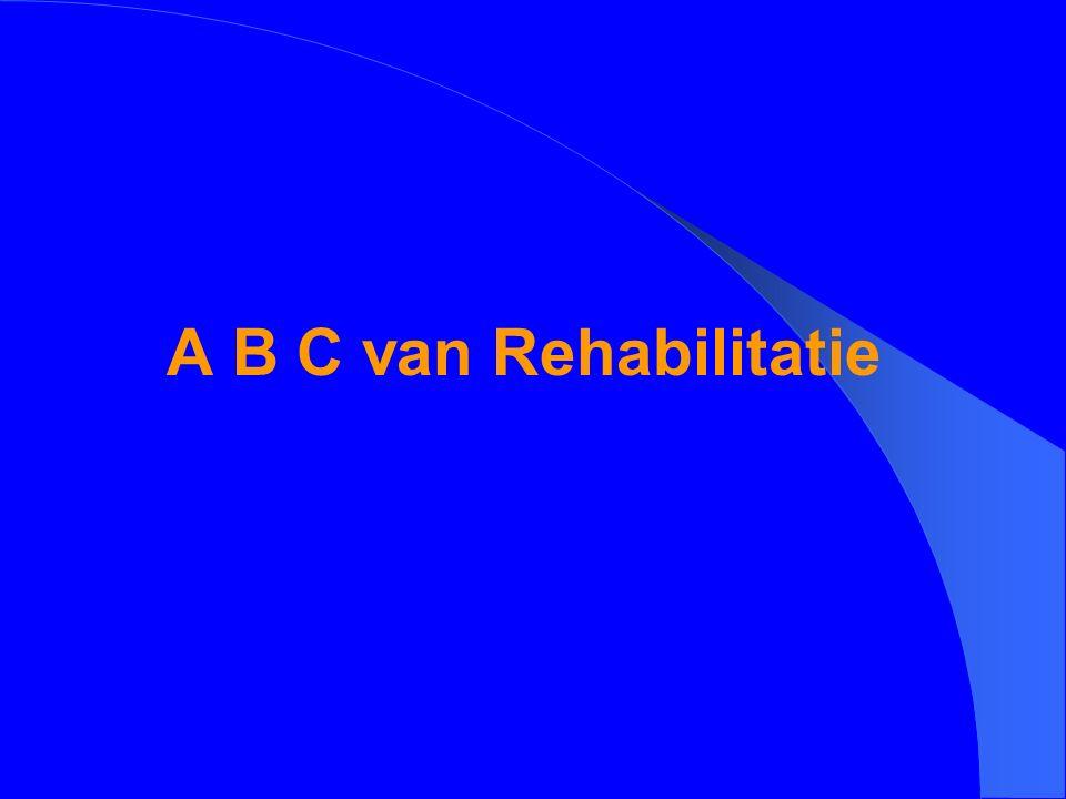 A B C van Rehabilitatie