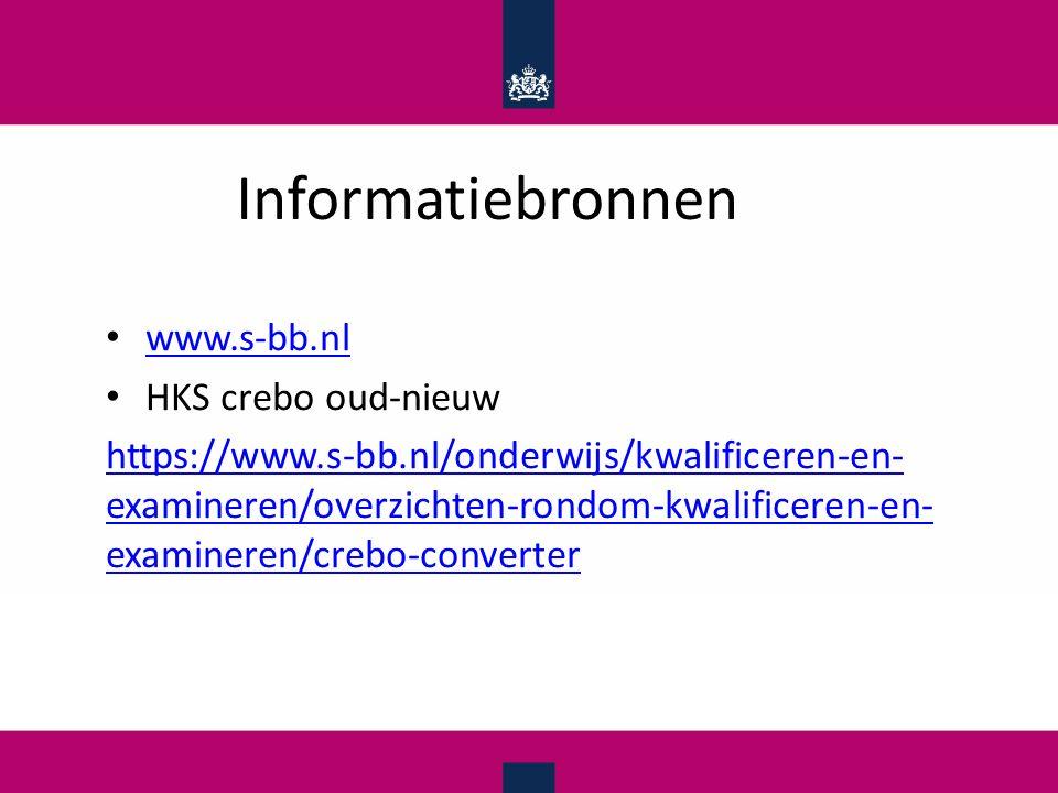 Informatiebronnen www.s-bb.nl HKS crebo oud-nieuw